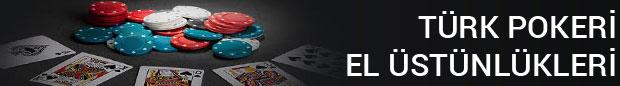 Türk Pokeri El Üstünlükleri